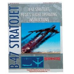 B-47 Stratojet Pilot's Flight Operating Manual