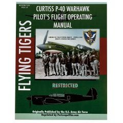 Curtiss P-40 Warhawk Pilot's Flight Operating Manual