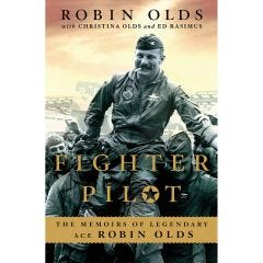 Robin Olds Fighter Pilot""""