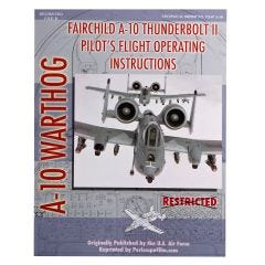 A-10 Thunderbolt II Pilot's Operating Manual