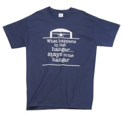 What Happens in the Hangar T-Shirt