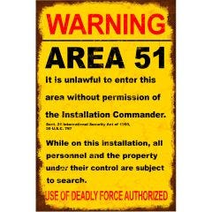 Warning: Area 51 Metal Sign