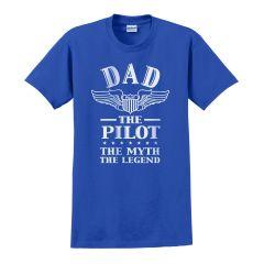 Dad, Pilot, Myth, Legend T-Shirt