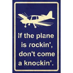 If the Plane Is Rockin' Metal Sign
