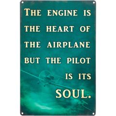 Heart and Soul of An Airplane Metal Sign