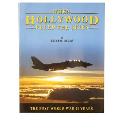 When Hollywood Ruled the Skies Post WWII Signed Book